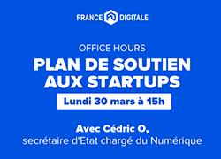 Plan de soutien aux startups : questions réponses en live le lundi 30 mars à 15h